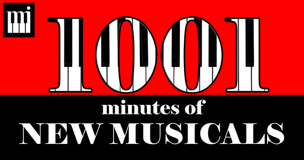 1001 Minutes of New Musicals