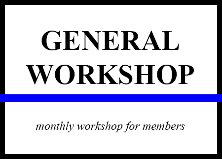 GENERAL WORKSHOP