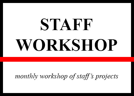 STAFF WORKSHOP